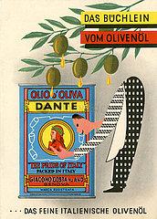 Olio Dante  italienisches Olivenoel  Werbung  1958